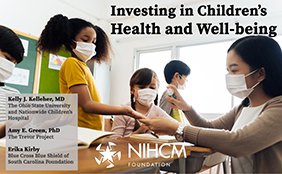 Investing in Children's Health